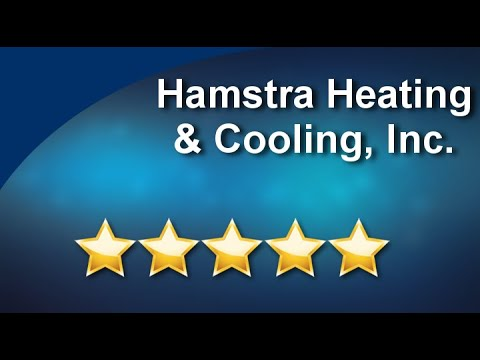 Hamstra Heating Cooling Inc Tucson Great 5 Star Review By Thomas Kleeman