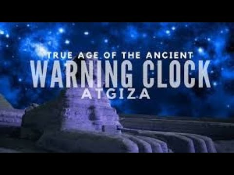 The Great Warning System: Ancient Mystery of the World Clock