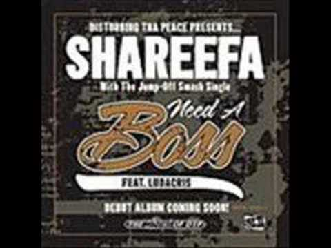 Shareefa  Need A Boss