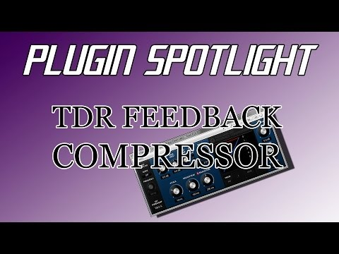 Plugin Spotlight #4 -  TDR Feedback Compressor