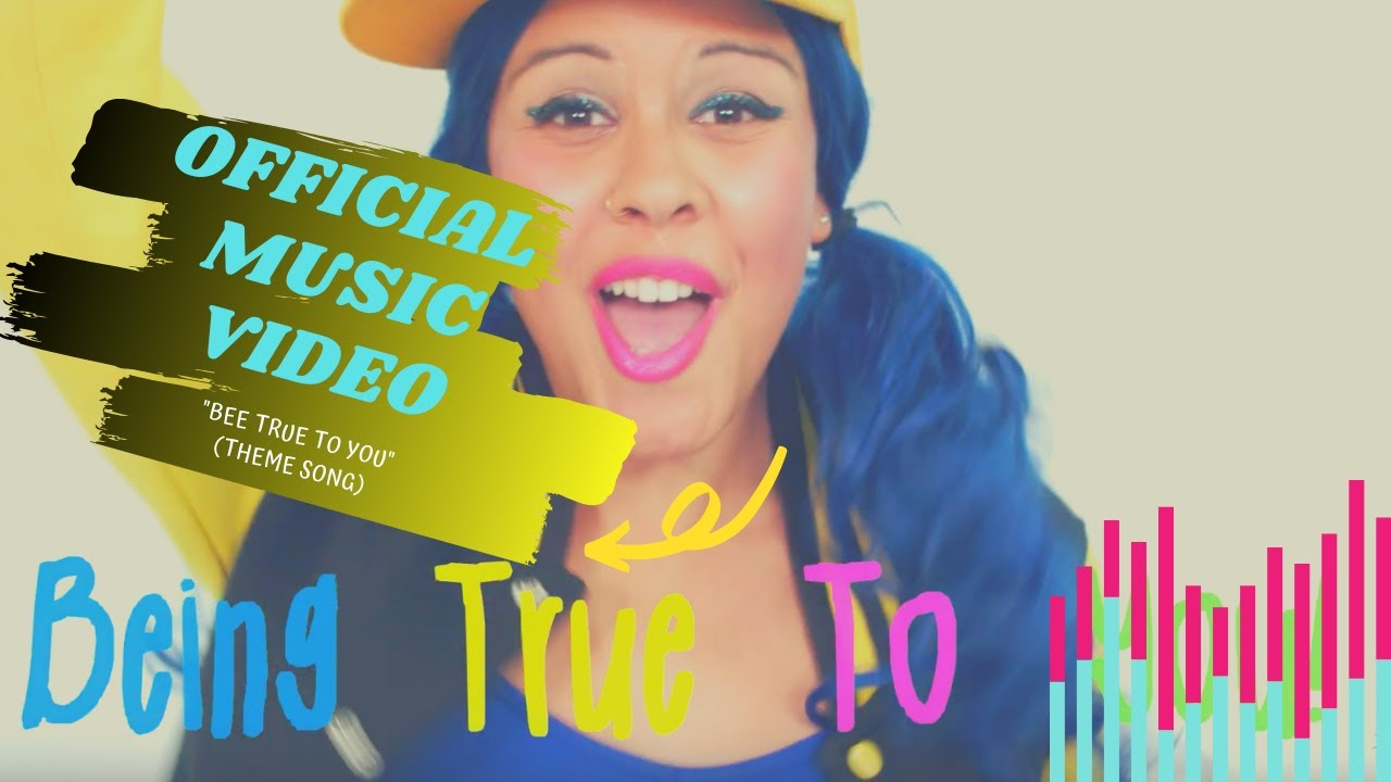 "[NEW] Theme Song, ""Bee True To You"" 