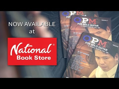 OPM for Solo Guitar Vol. 1 - NOW AVAILABLE at National Bookstore!