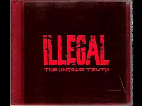 Illegal - The Untold Truth (1993 / Hip Hop)