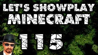 Lets Showplay Minecraft 115 - Weil