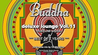 DJ Maretimo - Buddha Deluxe Lounge Vol.11 - Best Of 7 Years (Full Album) Mystic Bar & Buddha Sounds