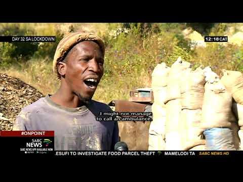 SA Lockdown Day 32 I Life goes on for illegal miners (Zama Zama's)