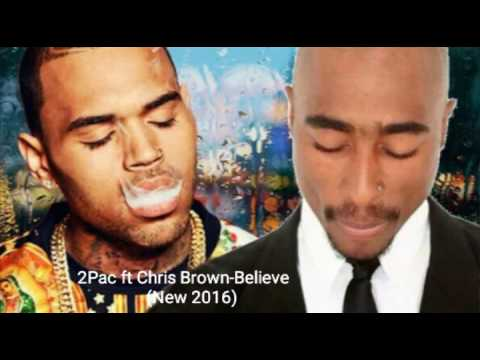 2Pac ft Chris Brown- Believe (New 2016)