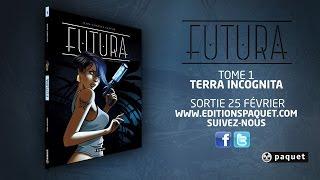 Futura - Tome 1 - Terra Incognita - Jean Charles KRAEHN