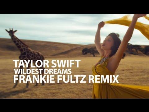 Taylor Swift - Wildest Dreams - Frankie...