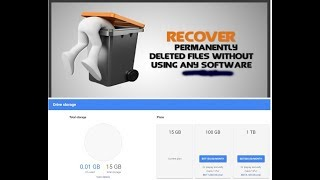 Recover Permanently Deleted Files | Store 15 GB without any sd card free