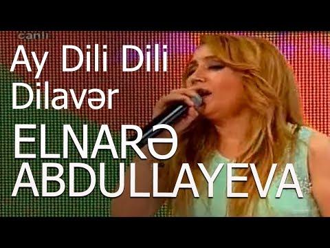 Elnarə Abdullayeva-Ay Dili Dili Dilavər - Sevimli mahnı-14.11.2016