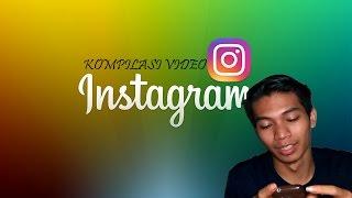 Gambar cover KOMPILASI VIDEO INSTAGRAM #1