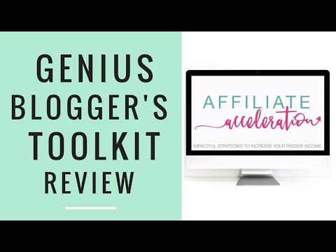 AFFILIATE ACCELERATION COURSE ● AFFILIATE MARKETING ● GENIUS BLOGGER'S TOOLKI