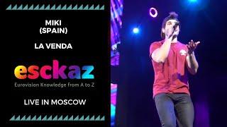 ESCKAZ in Moscow: Miki (Spain) - La Venda (at Moscow Eurovision PreParty)