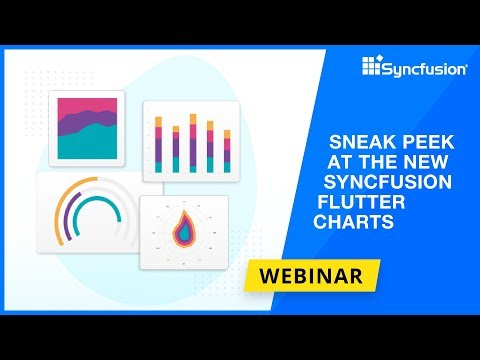 Sneak Peek at the New Syncfusion Flutter Charts [Webinar