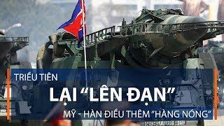 """Triều Tiên lại """"lên đạn"""", Mỹ - Hàn điều thêm """"hàng nóng""""   VTC1"""