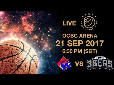 Basketball 🏀 ​Yulon Luxgen Dinos 🇹🇼 vs 🇦🇺 Adelaide 36ers | Singapore Merlion Cup 2017