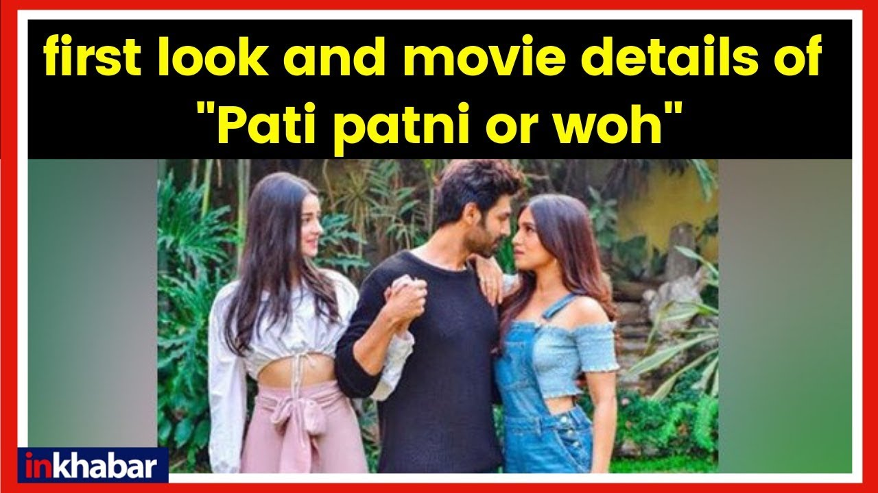 """Pati Patni Aur Woh Movie Kartik Aaryan Shares Look Of Upcoming Movie À¤ªà¤¤ À¤ªà¤¤ À¤¨ À¤""""र À¤µ Youtube"""