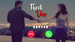 || Thodi Der || Best Romantic Instrumental Ringtone 2020 || Halfgirlfriend ||