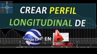 Crear Perfil Longitudinal de Google Earth en AutoCAD