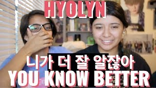 HYOLYN(효린) '니가 더 잘 알잖아(youknowbetter)' MV REACTION!!!