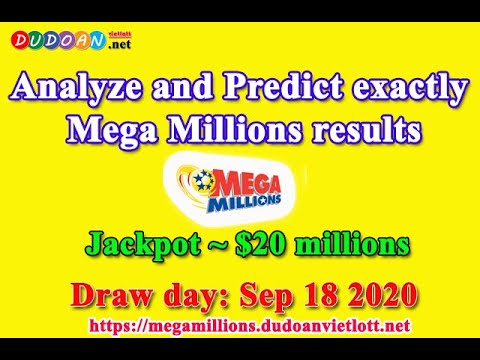 Mega Millions Numbers Predictions On Friday 18/09/2020 Jackpot ~ 20 Millions