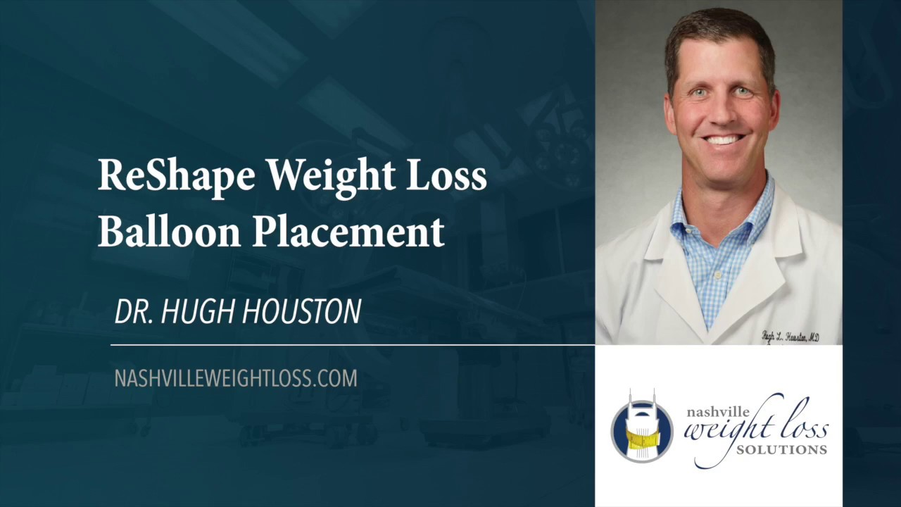 Reshape Weight Loss Balloon Placement By Dr Hugh Houston