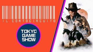 Tokyo Game Show 2018 e Red Dead Redemption 2 - Il Cortocircuito