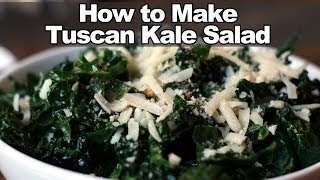 How To Make Tuscan Kale Salad - True Food Kitchen Recipe