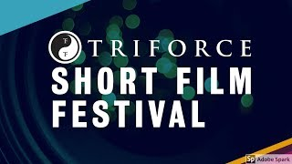 Why you should submit | TriForce Short Film Festival 2018