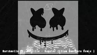 Marshmello Ft. Bastille - Happier (Elián Guerrero Remix ) Progressive house