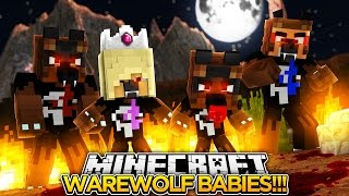 BABIES GET TURNED INTO WEREWOLVES w/ BABY MAX!!!- Minecraft - Baby Leah Adventures.