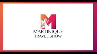 Salon virtuel Martinique Travel Show 2021
