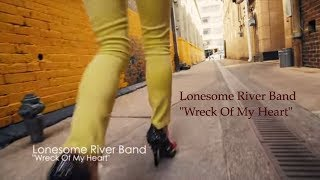 "Lonesome River Band ""Wreck Of My Heart"" [Official Video]"