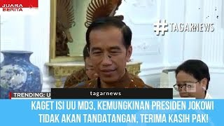 Kaget Isi UU MD3, Kemungkinan Presiden Jokowi Tidak Akan Tandatangan, Terima Kasih Pak!