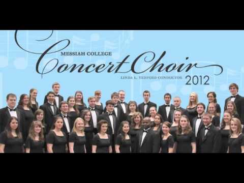 The Forest of Loo - Messiah College Chamber Singers