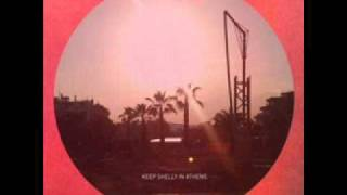 Keep Shelly In Athens - Cremonia Memories