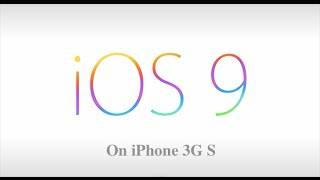 iOS 9 on iPhone 3Gs and iPod 4G