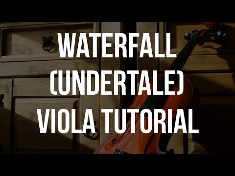 How to play Waterfall (Undertale) on Viola