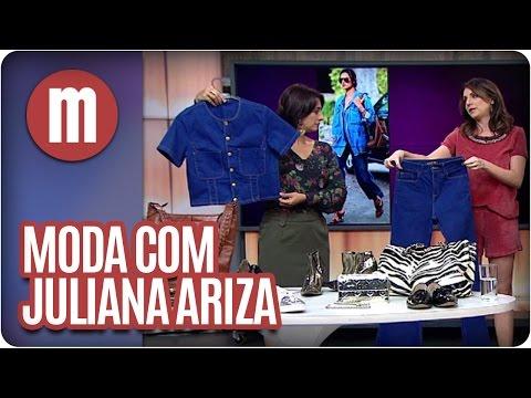 Mulheres - Dicas De Moda Com Juliana Ariza (06/04/16)