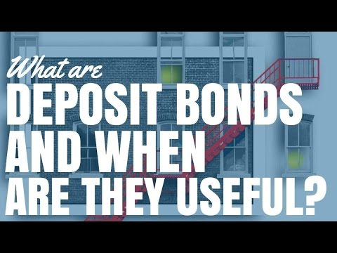 What Are Deposit Bonds and When Are They Useful?