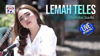 Syahiba Saufa - Lemah Teles