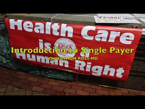 2017 SPAN Ohio Conference: Introduction to Single Payer