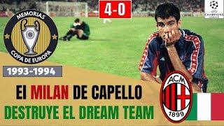 CHAMPIONS LEAGUE (1994) 🏆 El 4-0 del MILAN de CAPELLO al Barcelona 🇮🇹 Historia de la Champions