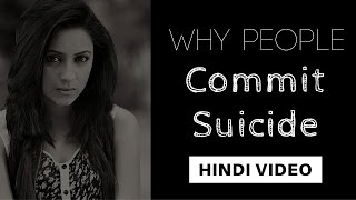 Why People Commit Suicide - Hindi Video