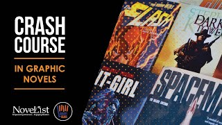 NoveList Crash Course in Graphic Novels