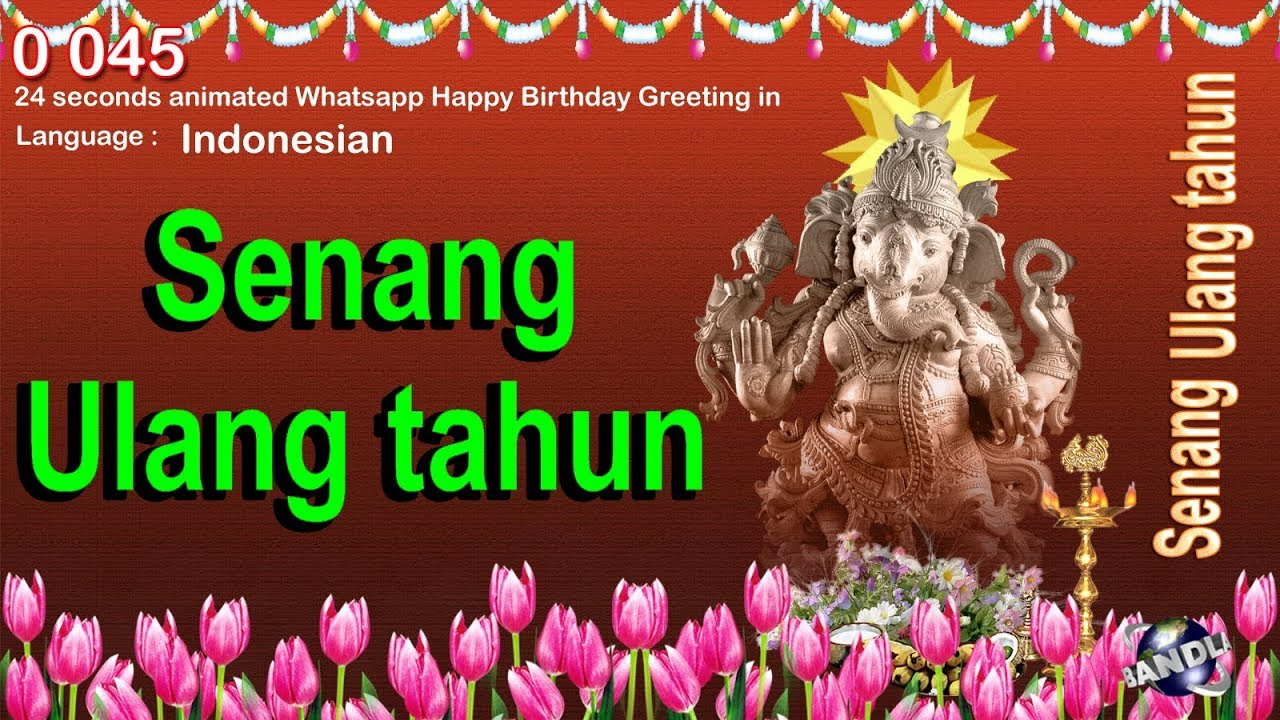 0 045 indonesian 24 seconds animated happy birthday whatsapp 0 045 indonesian 24 seconds animated happy birthday whatsapp greeting wishes m4hsunfo