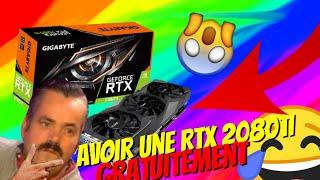 COMMENT AVOIR UNE RTX 2080ti GRATUITEMENT [Exclu mondiale]