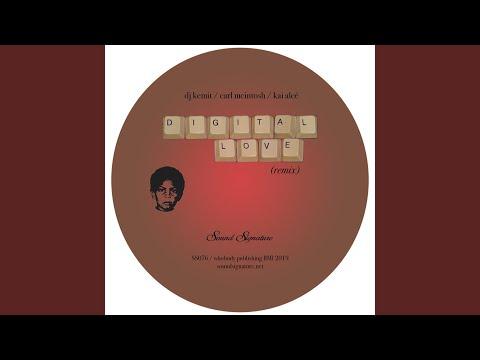DJ Kemit & Carl McIntosh & Kai Alce - Digital Love baixar grátis um toque para celular
