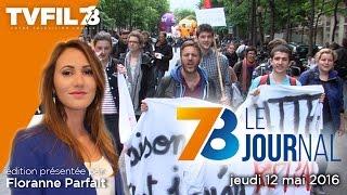 7/8 Le Journal – Edition du jeudi 12 mai 2016